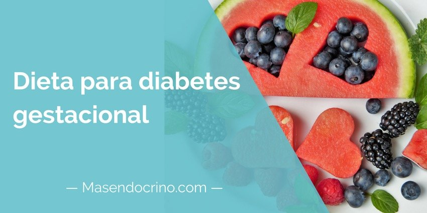 Dieta Diabetes Gestacional