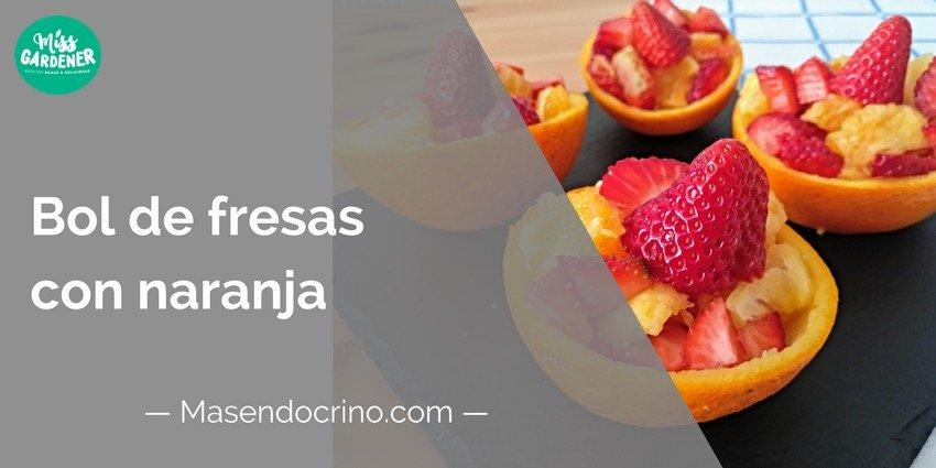 Bol De Fresas Con Naranja
