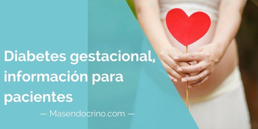 Diabetes gestacional, información para pacientes