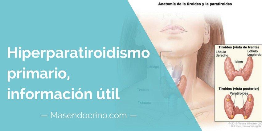 Hiperparatiroidismo primario, información para pacientes