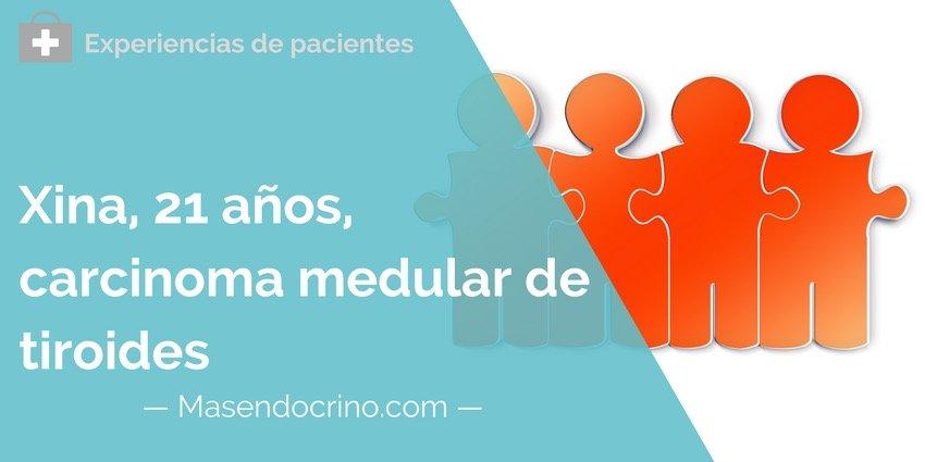 Paciente Carcinoma Medular De Tiroides