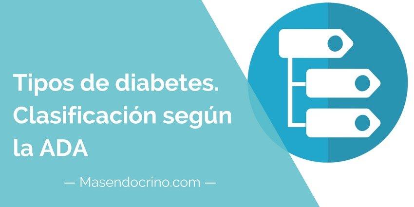 Tipos de diabetes, definición y clasificación