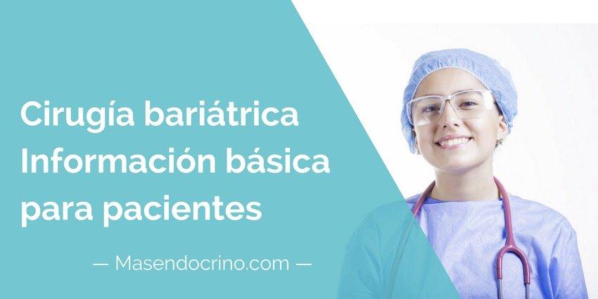 Cirugía bariátrica (cirugía de la obesidad). Información para pacientes