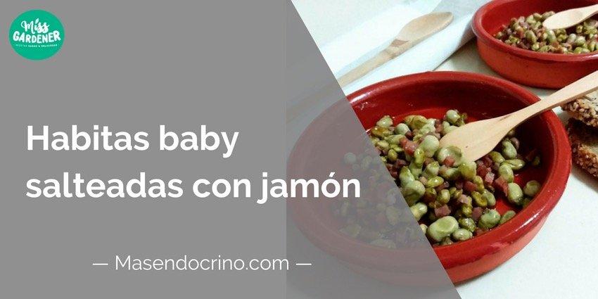 Habitas Baby Con Jamón